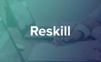 Reskill